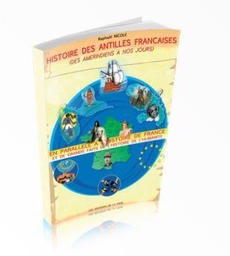 Histoire des antilles francaises raphael nicole